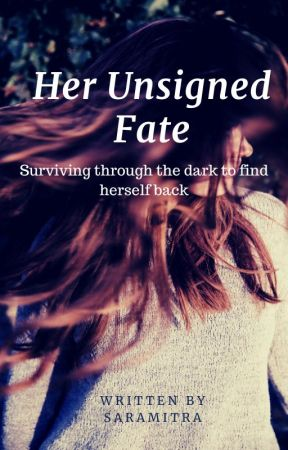 Her Unsigned Fate by Saramitra