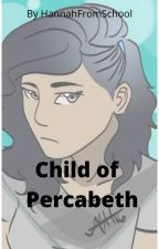 Child of Percabeth by HannahFromSchool