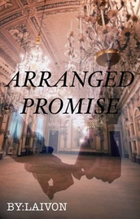Arranged Promise  by laivon