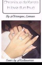 Chronique De Kenza: In Love D'un Thug by Chroniques_Loveuse