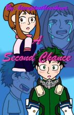 A Second Chance (IzuOcha Future Story) by hiccuptoothless4ever