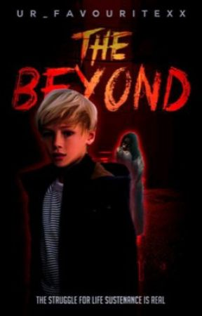 The Beyond  by ur_favouritexx