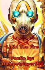 Light The Fire by Iloveanimals190