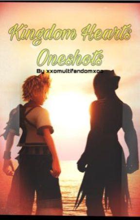Kingdom Hearts Oneshots by xxomultifandomxoo