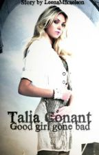 Talia Conant - Good girl gone bad [TVD-FF] ✔ by LeenaMikaelson