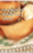 Runner of the Woods -not edited- by manda_ree14
