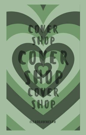 Cover Shop🖤 by Elladravenclaw