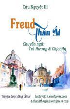 Freud Thân Ái by TraHuong19