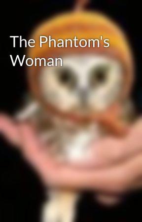 The Phantom's Woman by Owliee