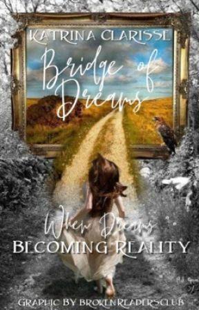 Bridge of Dreams by Angelsiren21