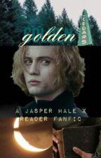 Golden - a Jasper Hale x Reader Twilight Fanfic by catchingprisms