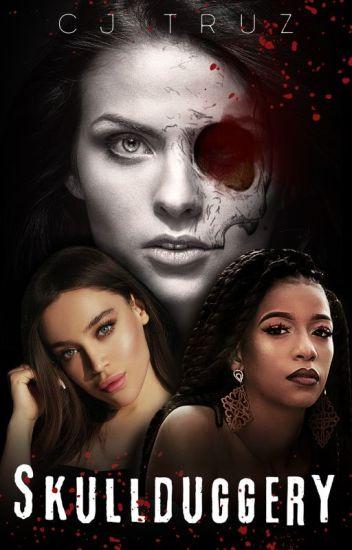 Skullduggery    ONC 2020