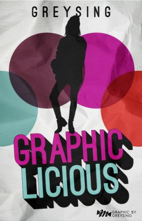 Graphic-licious by greysing