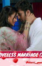 LOVELESS MARRIAGE 2 by cherri_pearbhi