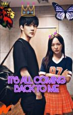 IT'S ALL COMING BACK TO ME by GTAE17