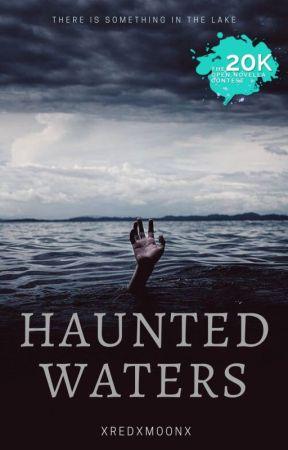 Haunted Waters by xRedxMoonx