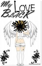 My Love Black♥((Len&Tu)) [EDITANDO] by MikuHatsuneOficial