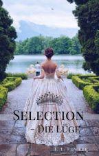 Selection - Die Lüge by iiSii--