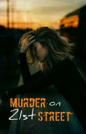 Murder on 21st Street by AshuSpunky