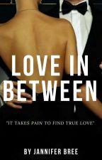 LOVE IN BETWEEN by JanBree