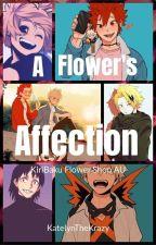 A Flower's Affection (KiriBaku Flower Shop AU) by KatelynTheFireFist20
