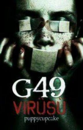 G49 Virüsü  by ayeliselinay