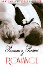 Poemas e Poesias De Romance by mel_olivatti