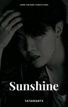 Sunshine • Hoseok ✔ by KpopLibrarian