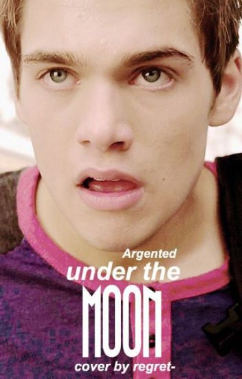 Under The Moon ► Liam Dunbar