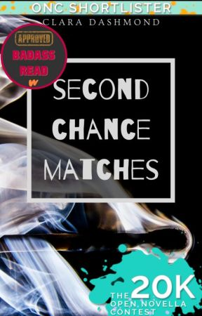 Second Chance Matches | ONC 2020 by dash-of-clarity