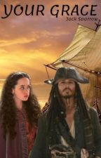 YOUR GRACE || PIRATES OF THE CARIBBEAN  by hiyakai