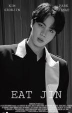 Eat Jin| K.SJ [under editing]  by JEONSSWI