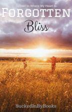 Forgotten Bliss [boyxboy] by SuckedInByBooks