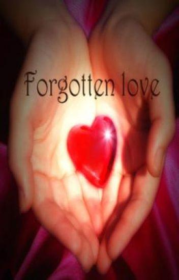 Forgotten Love ( Vampire story)