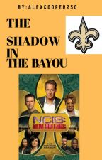 The Shadow in the Bayou by AlexCooper250