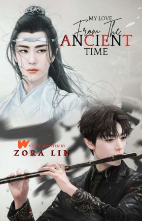 My Love from The Ancient Time by Zora_Lin