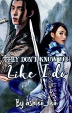 They Don't Know You Like I Do (Xue Yang x reader) by ashleii_leii