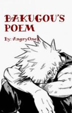 Bakugou's Poem (depressed/suicidal/abused Bakugou) by AngryOne1