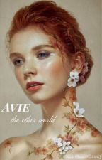 avie, the other world by Rosiegracy