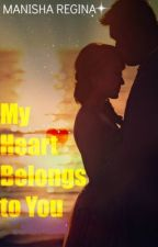 My Heart Belongs to You {ON HOLD} by CreativeDreams