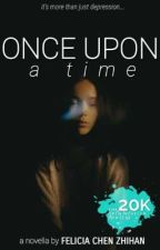 Once Upon A Time ✓ by -anxidepressic