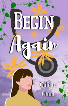 Begin Again | ONC2020 by calistacyq