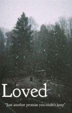Loved (a Nash Grier fan fic) by luvingxluke