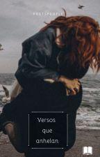 Versos que anhelan by Maihanx