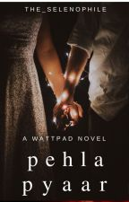 pehla pyaar by the_selenophile