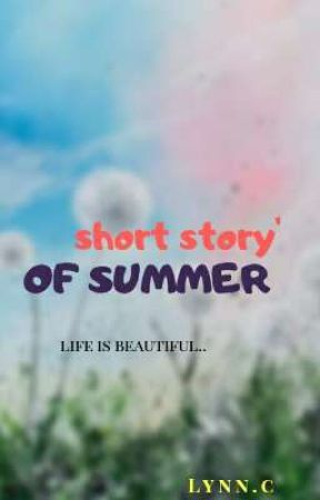 Short story of Summer by ly-nnC