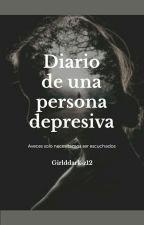 Diario de una persona depresiva by GirldDark-z12