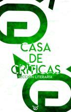 Casa de críticas. by CasaDeLosGatos