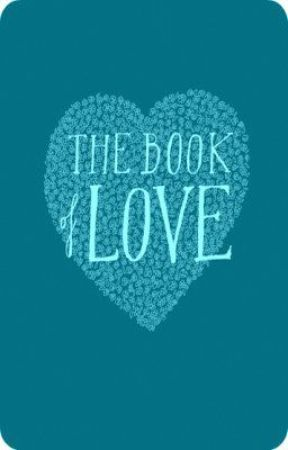 Book of Love (Oneshot Collection) by AugmentedHope