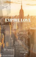 Empire Love by AJivanji
